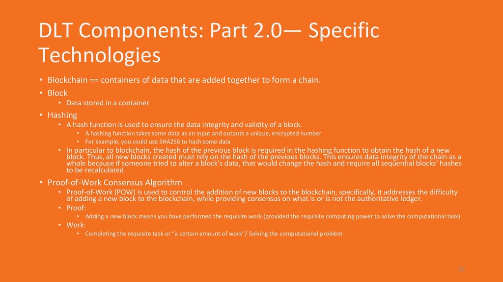 DLT Components: Part 2.0— Specific Technologies...