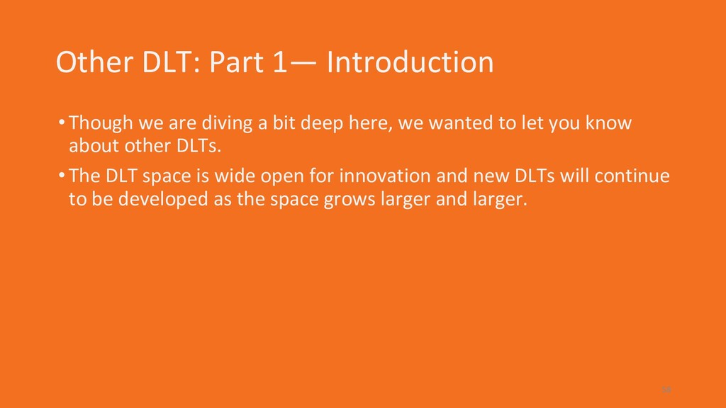 Other DLT: Part 1— Introduction •Though we are ...