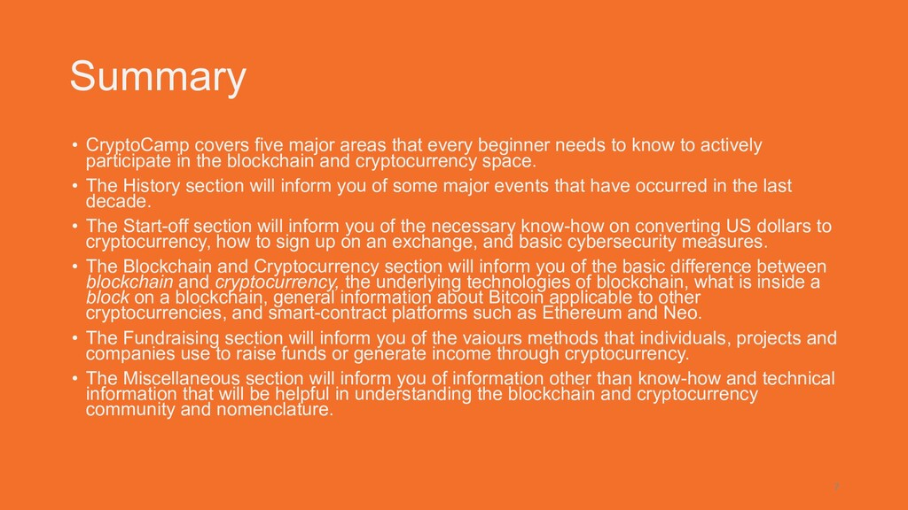 Summary • CryptoCamp covers five major areas th...