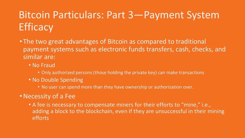 Bitcoin Particulars: Part 3—Payment System Effi...