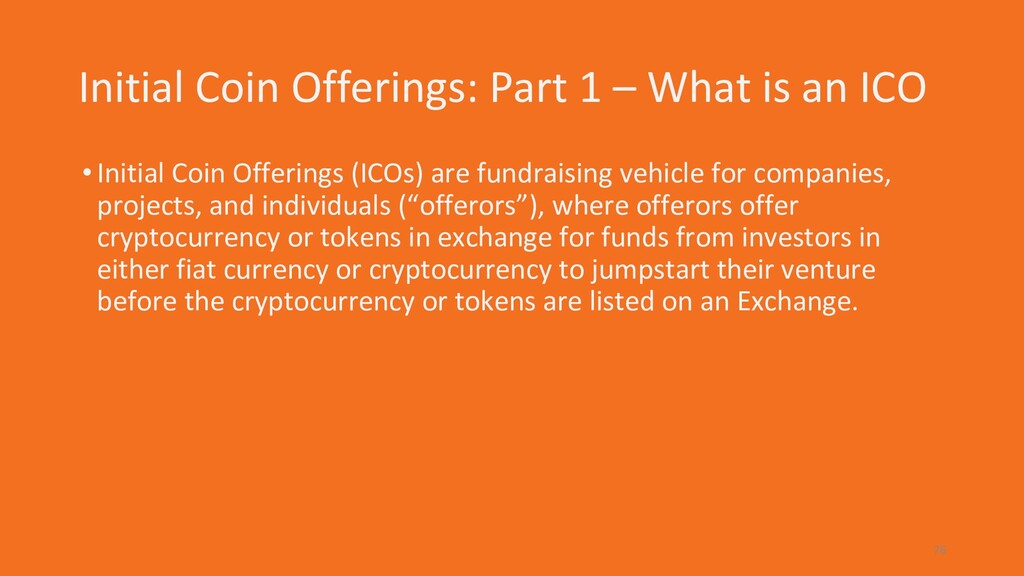 Initial Coin Offerings: Part 1 – What is an ICO...