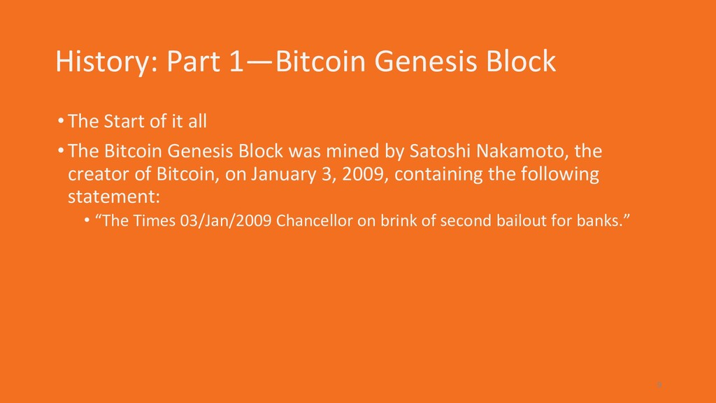 History: Part 1—Bitcoin Genesis Block •The Star...