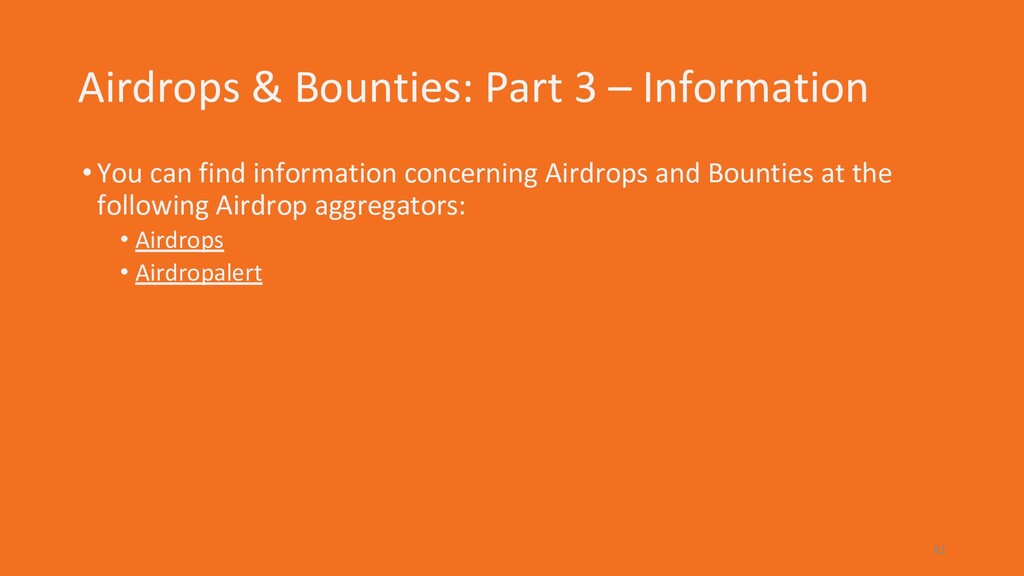 Airdrops & Bounties: Part 3 – Information •You ...