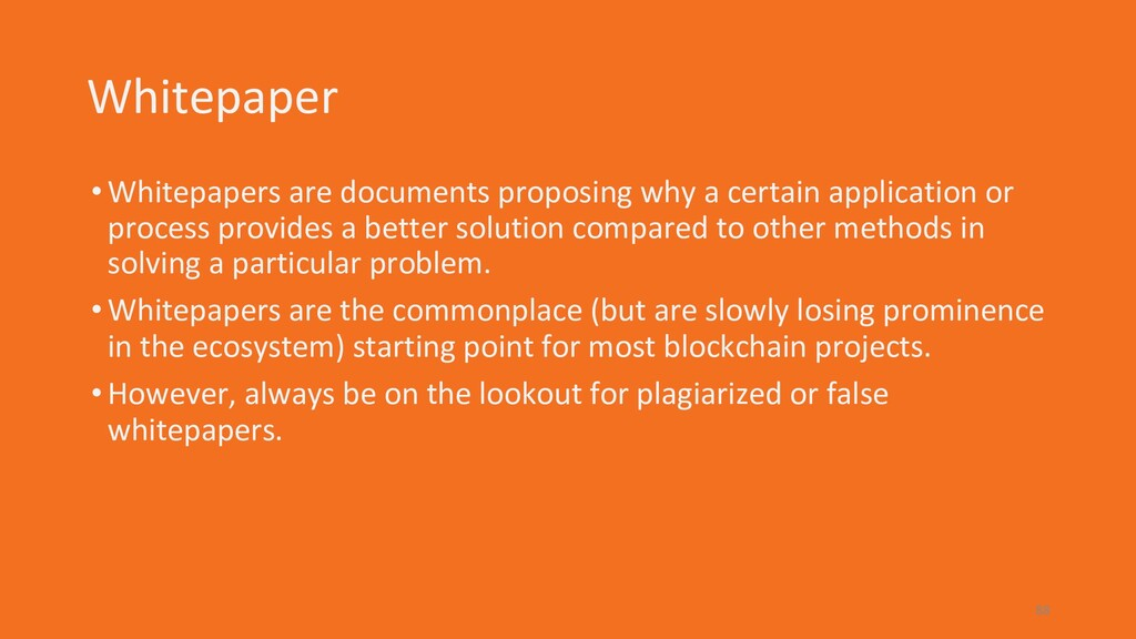 Whitepaper •Whitepapers are documents proposing...