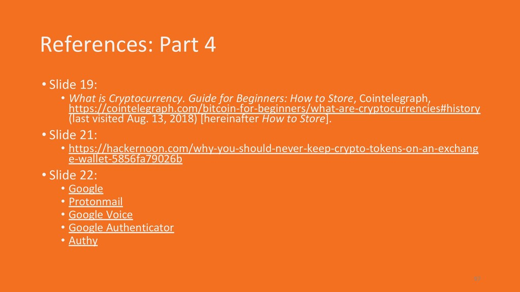 References: Part 4 • Slide 19: • What is Crypto...