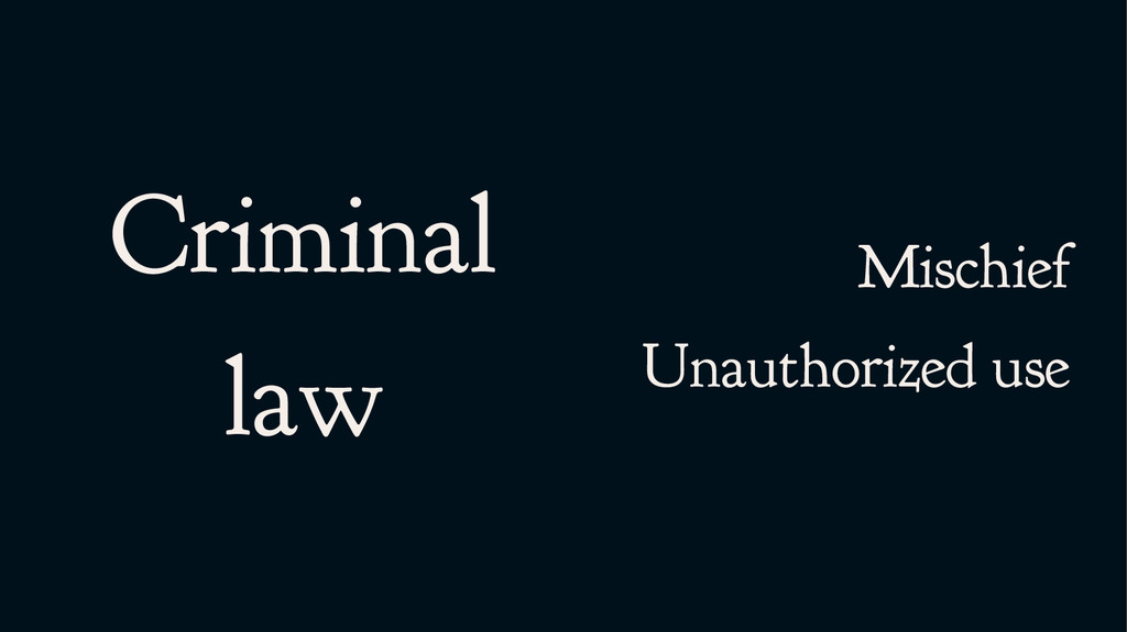 Criminal law Mischief Unauthorized use
