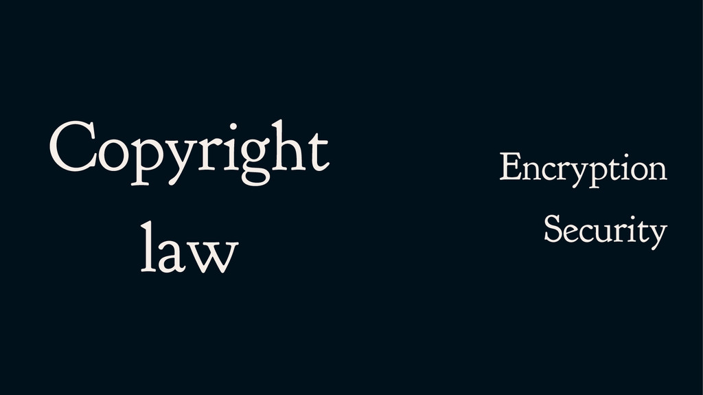 Copyright law Encryption Security