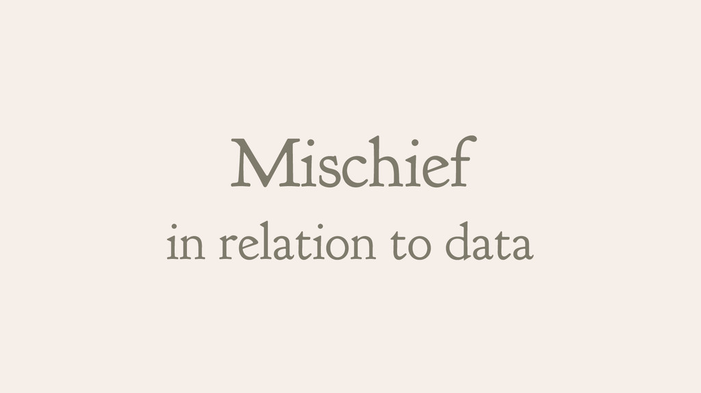 Mischief in relation to data