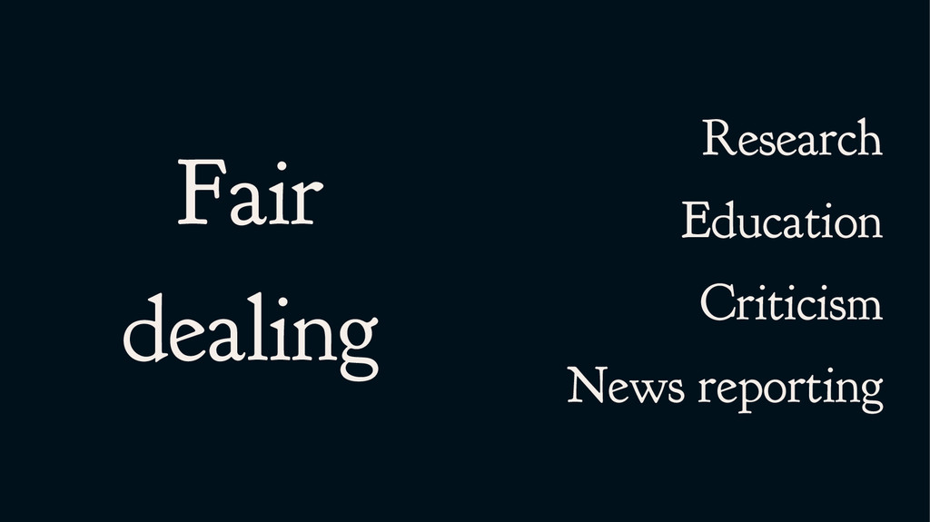Fair dealing Research Education Criticism News ...