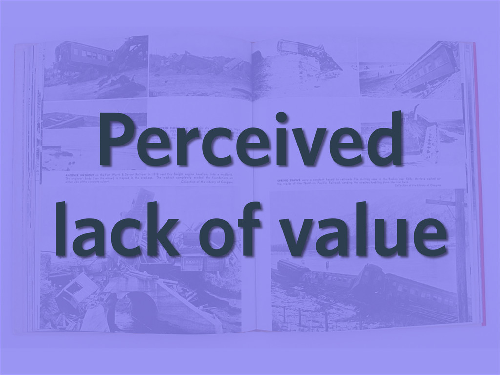 Perceived lack of value