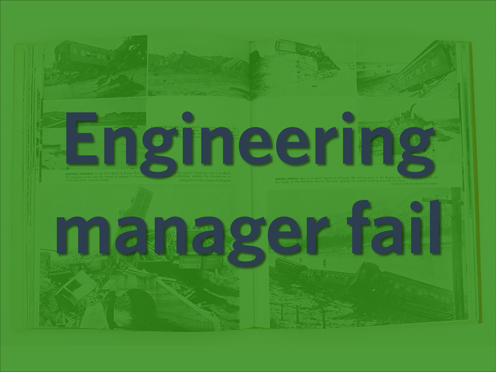 Engineering manager fail