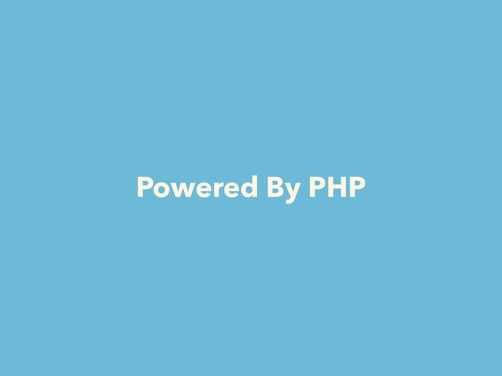 Powered By PHP
