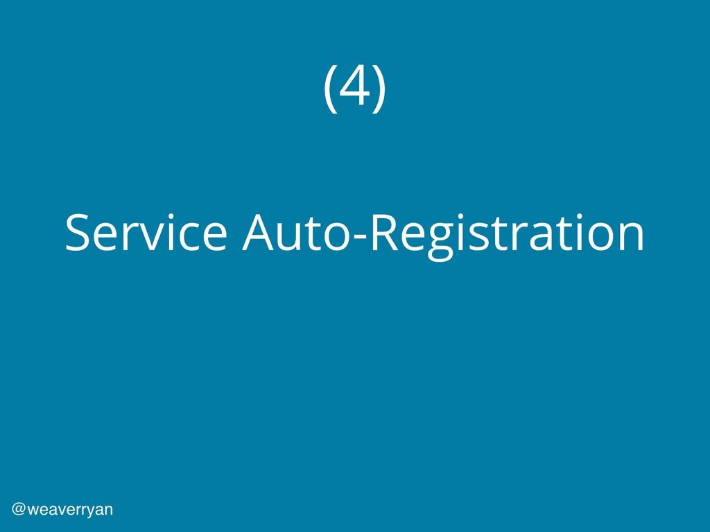 (4) Service Auto-Registration @weaverryan