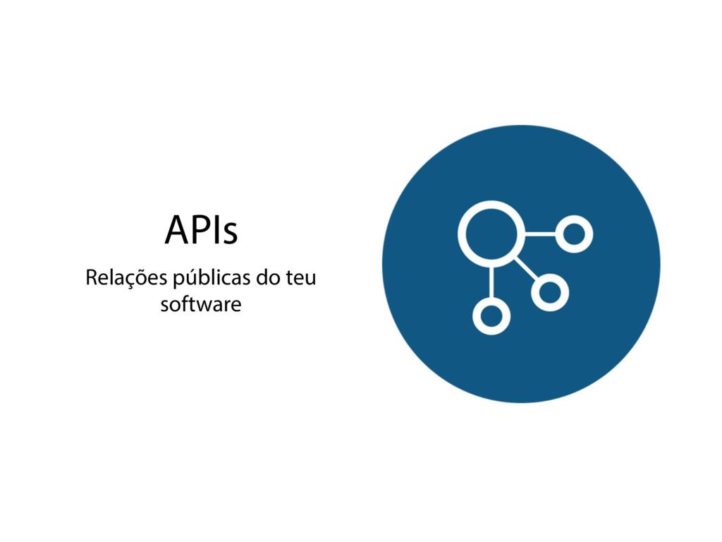 APIs Relações públicas do teu software