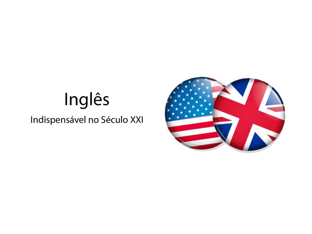 Inglês Indispensável no Século XXI