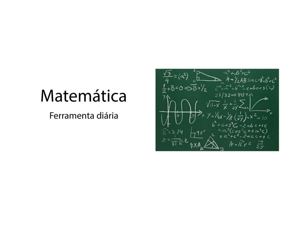 Matemática Ferramenta diária