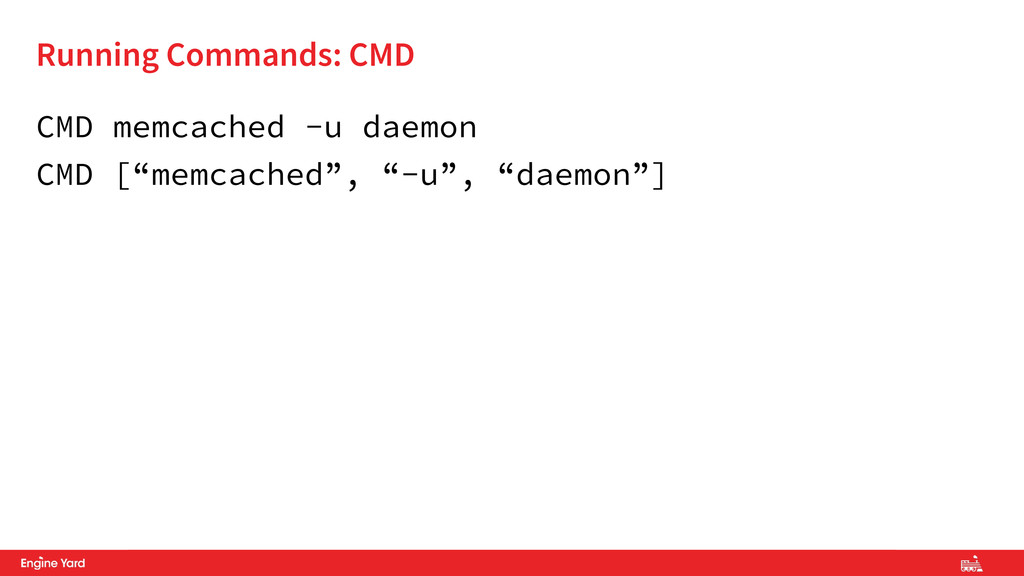 Proprietary and Confidential CMD memcached -u d...