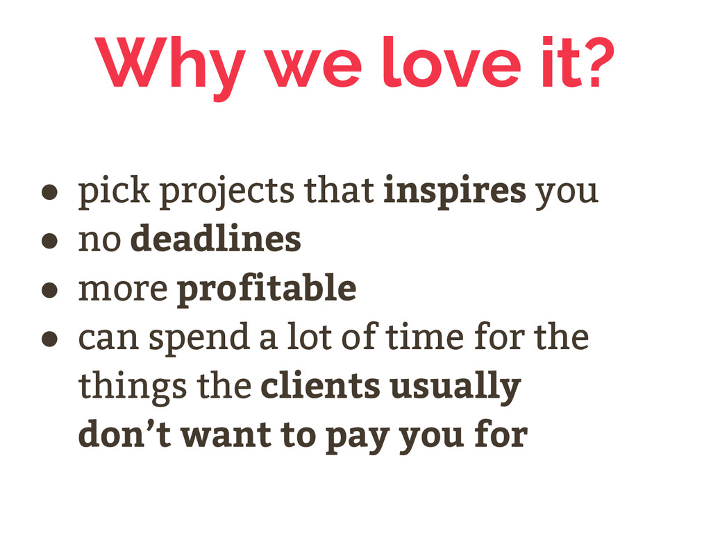 Why we love it? ● pick projects that inspires y...
