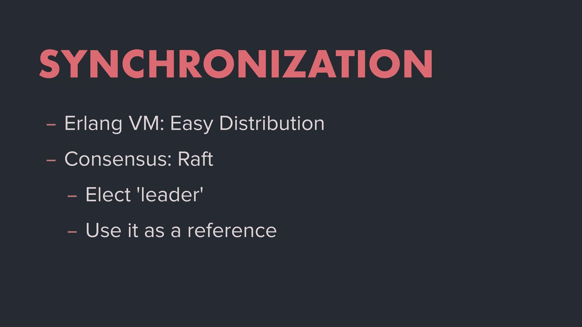 SYNCHRONIZATION – Erlang VM: Easy Distribution ...
