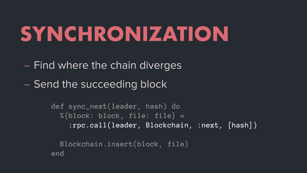 SYNCHRONIZATION – Find where the chain diverges...