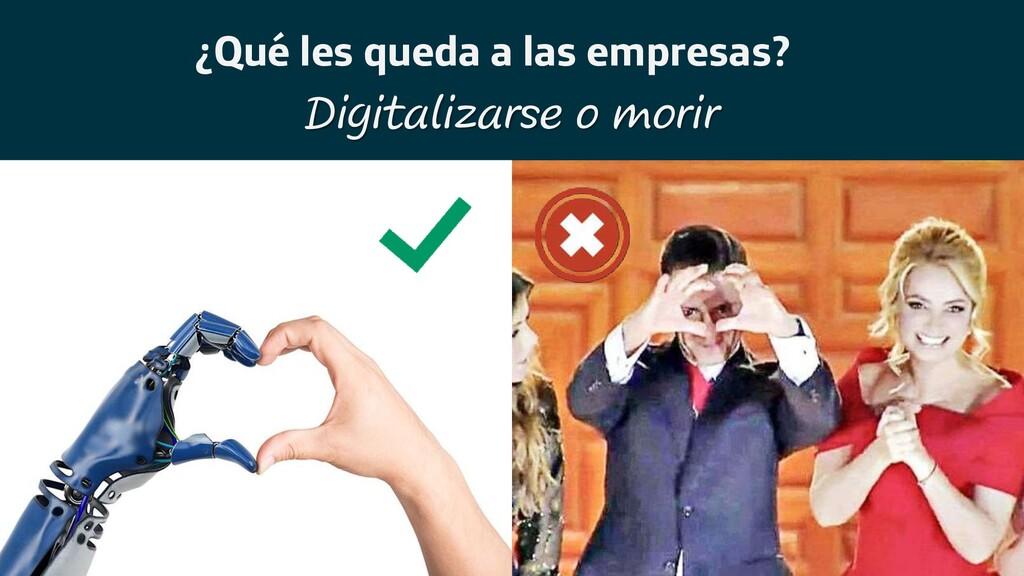 Digitalizarse o morir ¿Qué les queda a las empr...
