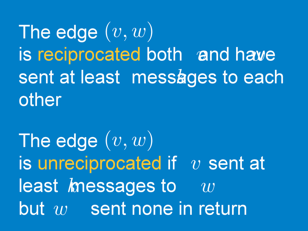 The edge is reciprocated both and have sent at ...