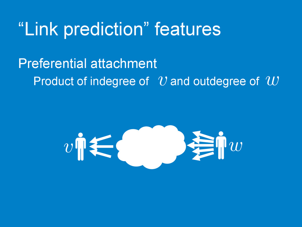 """""""Link prediction"""" features Preferential attachm..."""
