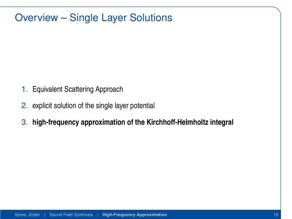 Overview – Single Layer Solutions 1. Equivalent...