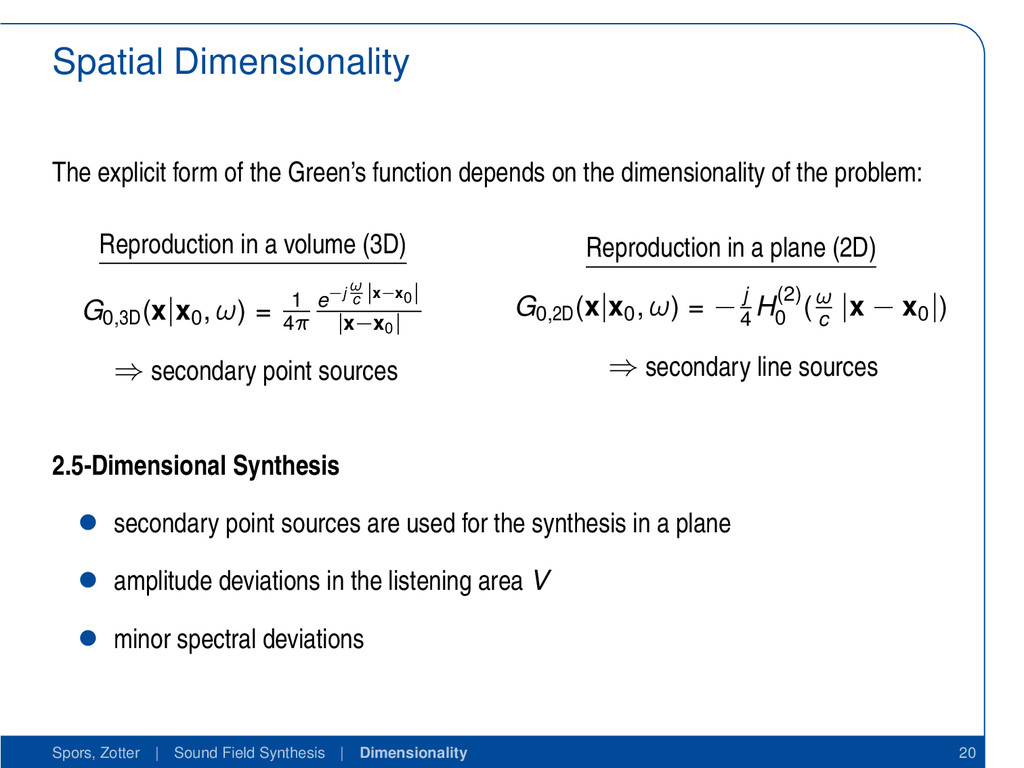 Spatial Dimensionality The explicit form of the...