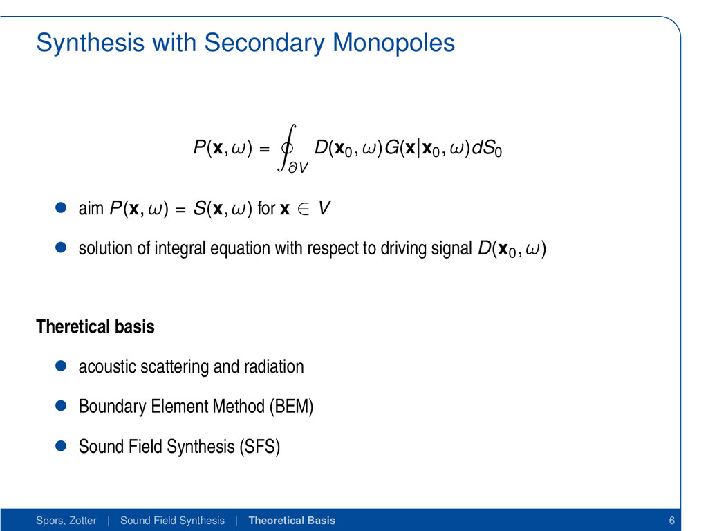Synthesis with Secondary Monopoles P(x, ω) = ∂V...