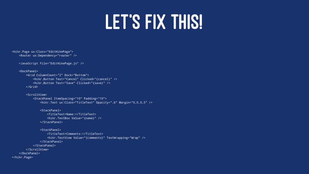 """LET'S FIX THIS! <hikr.Page ux:Class=""""EditHikePa..."""