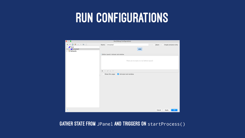 RUN CONFIGURATIONS Gather state from JPanel and...