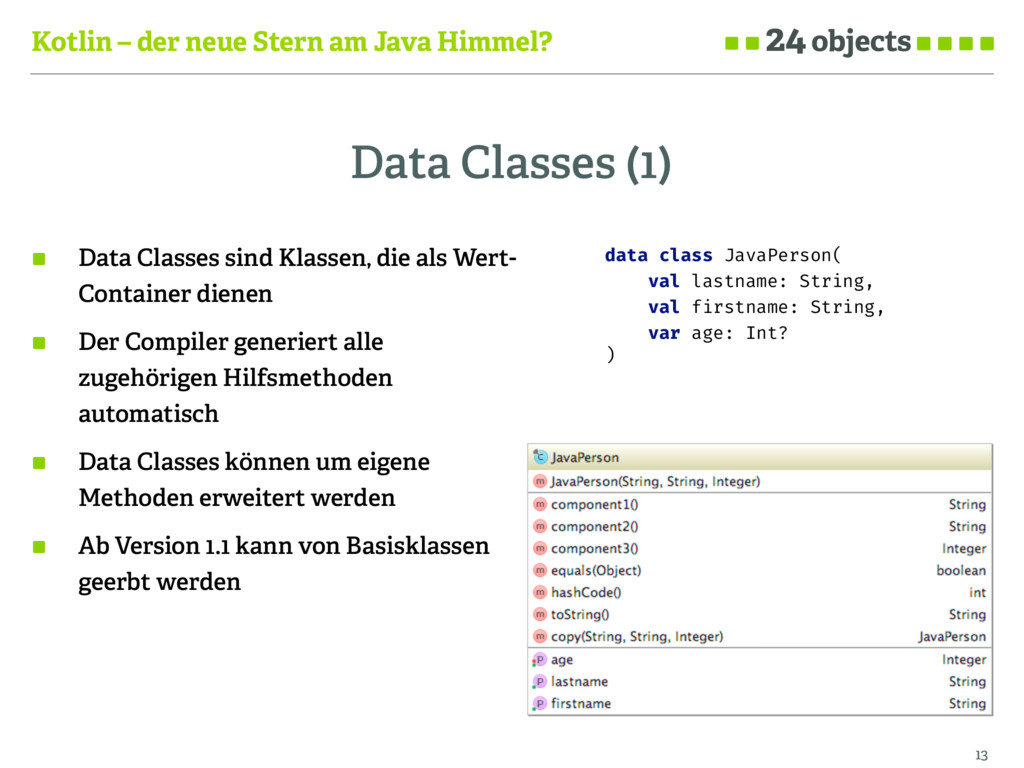 Kotlin – der neue Stern am Java Himmel? Data Cl...