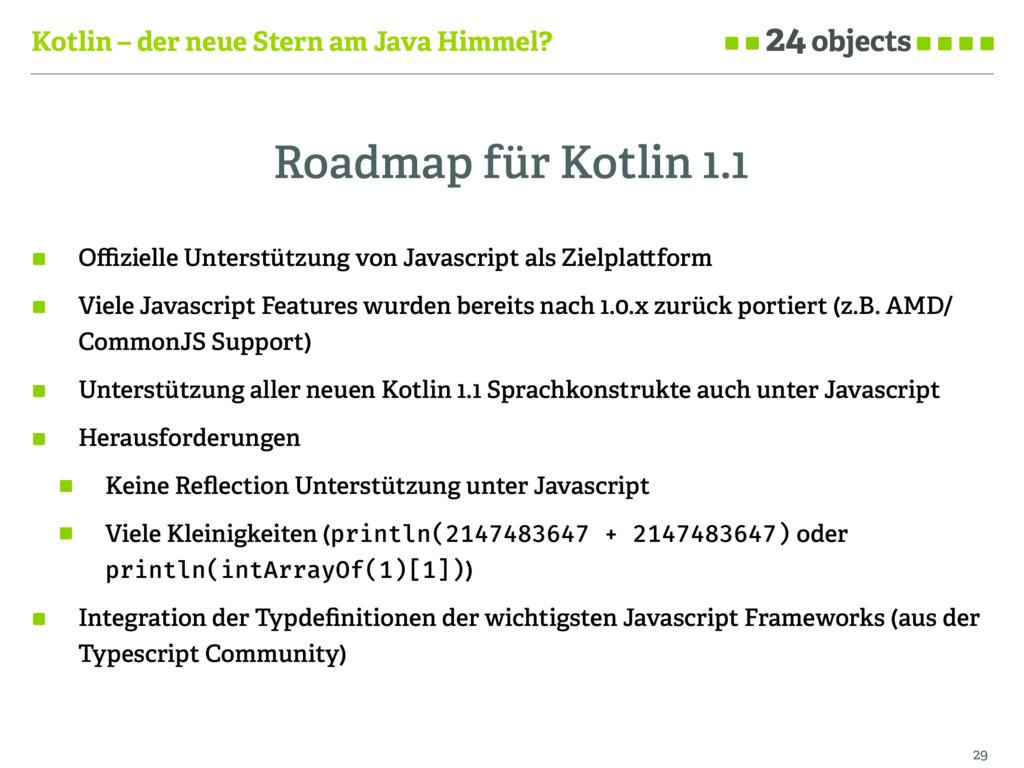 Kotlin – der neue Stern am Java Himmel? Roadmap...