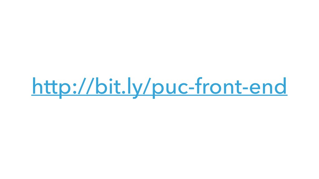 http://bit.ly/puc-front-end
