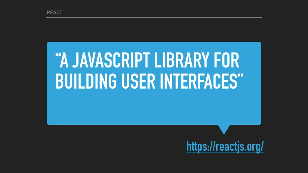 """A JAVASCRIPT LIBRARY FOR BUILDING USER INTERFA..."