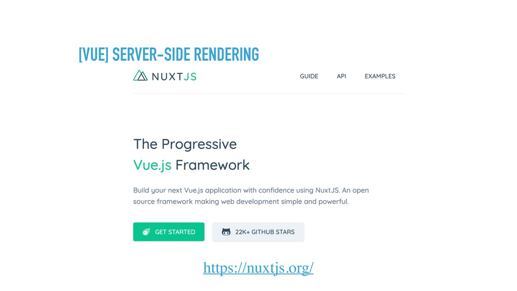 [VUE] SERVER-SIDE RENDERING https://nuxtjs.org/