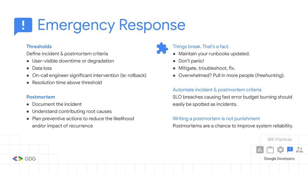 Emergency Response Thresholds Define incident &...