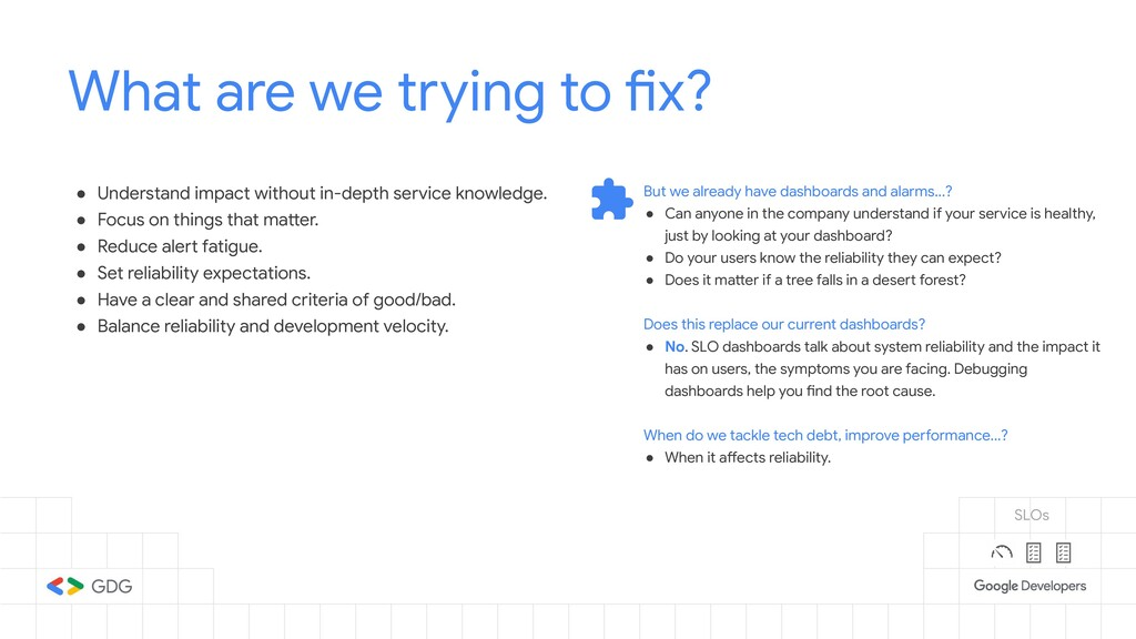 What are we trying to fix? ● Understand impact ...