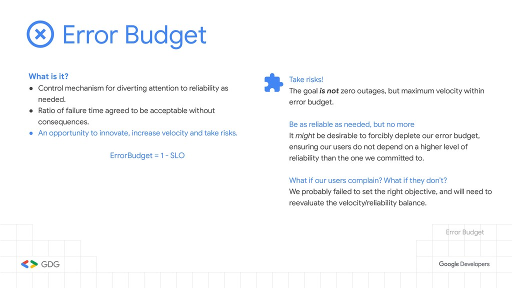 Error Budget What is it? ● Control mechanism fo...