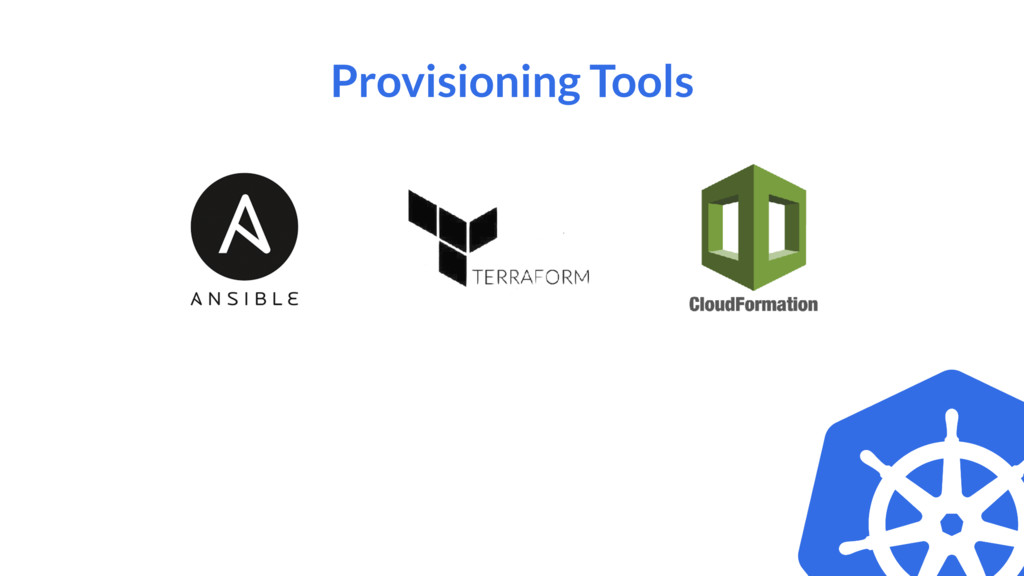 Provisioning Tools