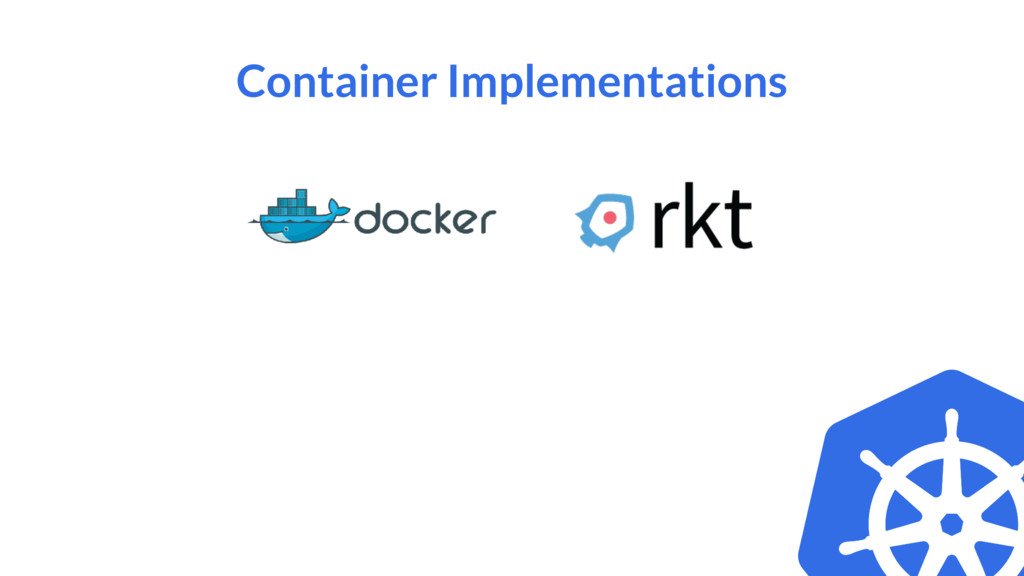 Container Implementations