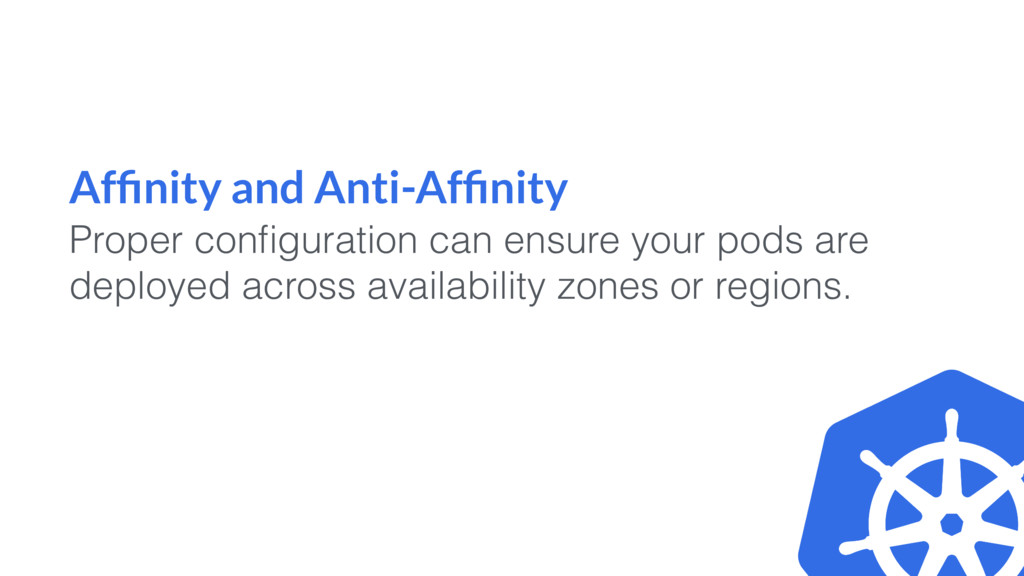 Affinity and Anti-Affinity Proper configuration ca...