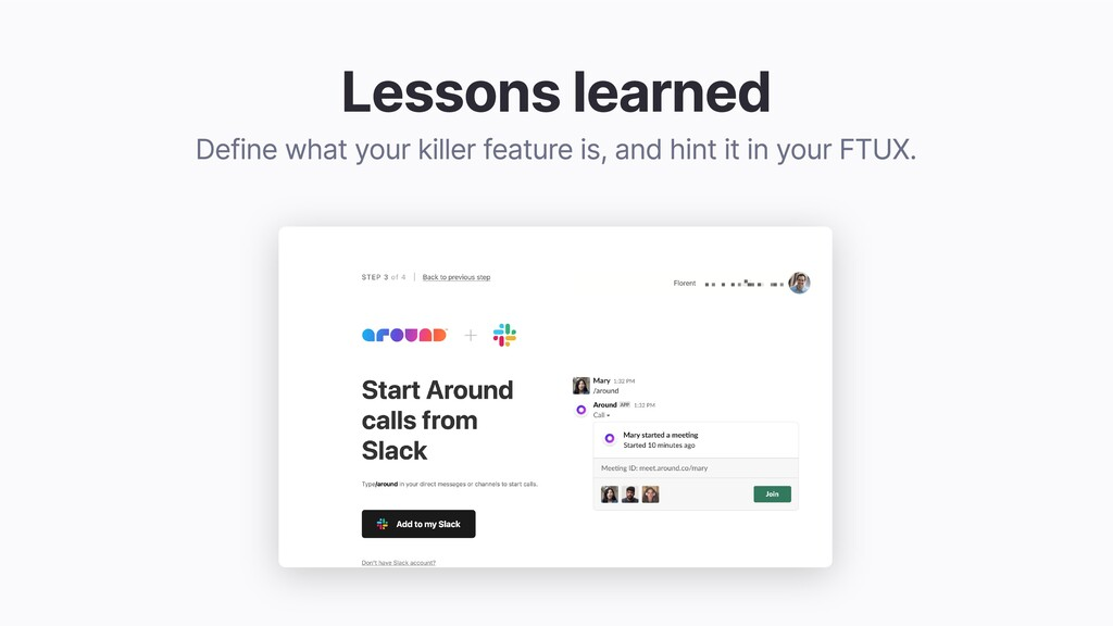 Lessons learned Define what your killer feature...