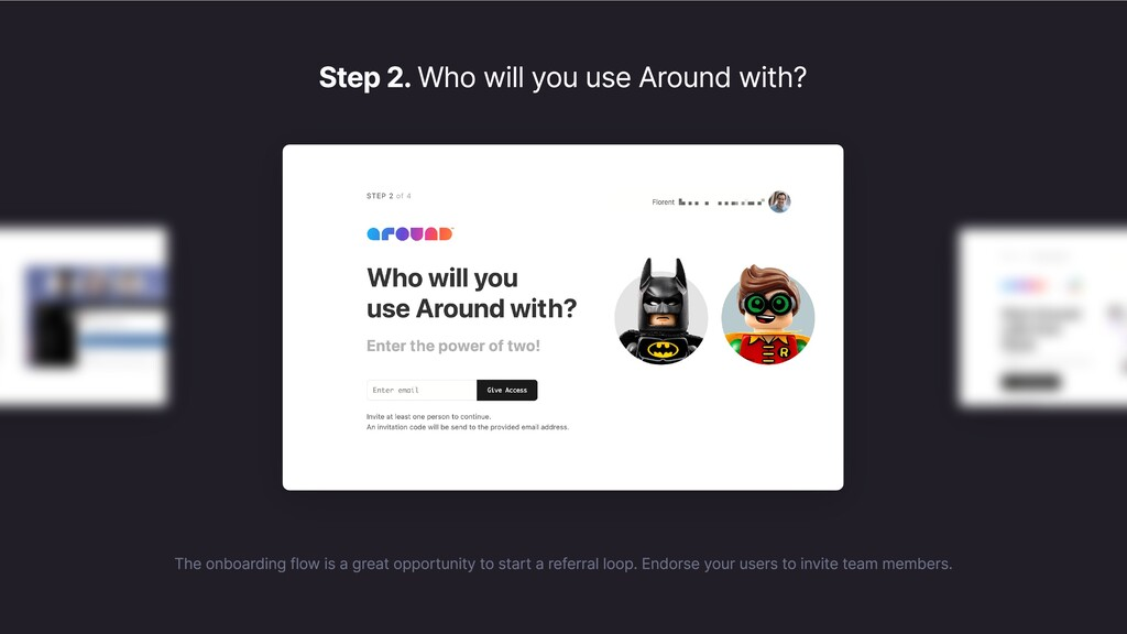 Step 2. Who will you use Around with? The onboa...