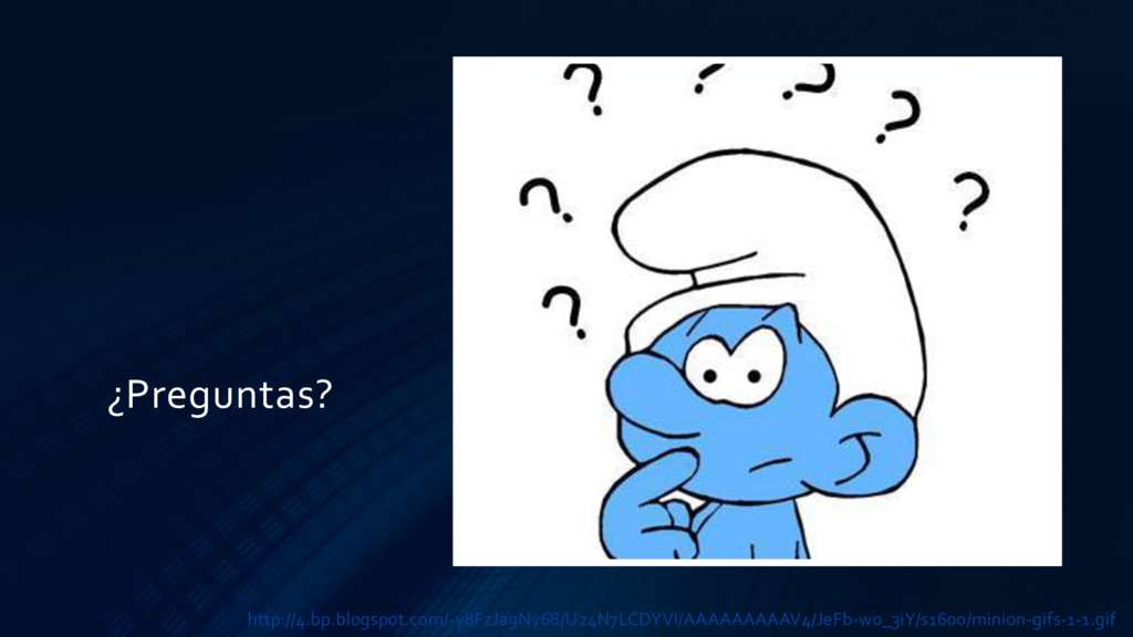 ¿Preguntas? http://4.bp.blogspot.com/-y8FzJa9Ny...
