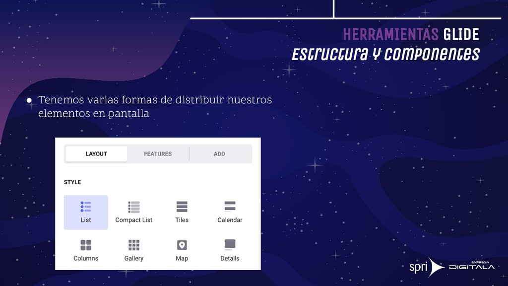 HERRAMIENTAS GLIDE Estructura y componentes ● T...