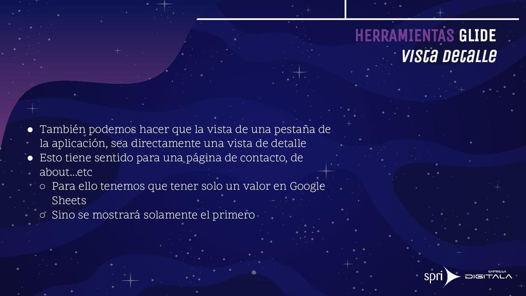 HERRAMIENTAS GLIDE Vista detalle ● También pode...
