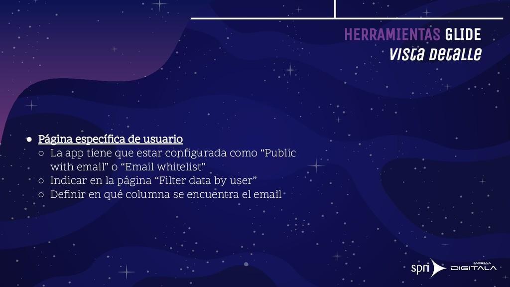 HERRAMIENTAS GLIDE Vista detalle ● Página espec...