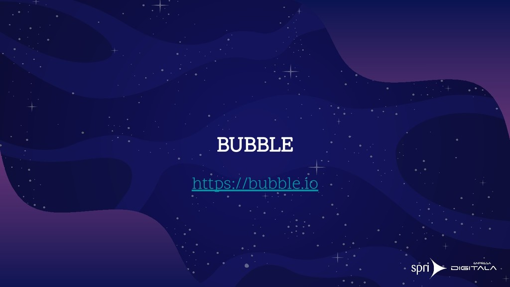 BUBBLE https://bubble.io